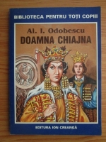 Anticariat: Al. I. Odobescu - Doamna Chiajna