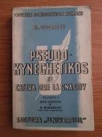 Anticariat: Alexandru Odobescu - Pseudo-kyneghetikos si cateva ore la Snagov (volumul 1)