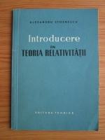 Anticariat: Alexandru Stoenescu - Introducere in teoria relativitatii