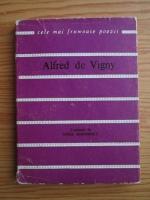 Alfred de Vigny - Versuri alese (Colectia Cele mai frumoase poezii)