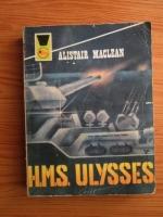 Anticariat: Alistair MacLean - H. M. S. Ulysses