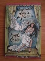 Angela Carter - Magazinul magic de jucarii