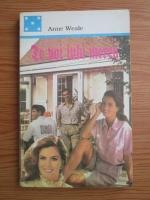 Anticariat: Anne Weale - Te voi iubi mereu