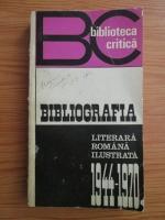 Anticariat: Bibliografia literara romana ilustrata 1944-1970
