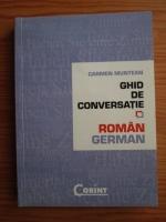 Carmen Munteanu - Ghid de conversatie roman-german