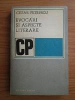 Cezar Petrescu - Evocari si aspecte literare