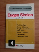 Eugen Simion - Scriitori romani comentati. Eugen Simion