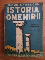 Anticariat: Hendrik Van Loon - Istoria omenirii (1945)