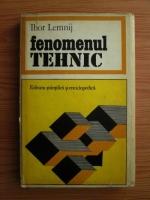 Anticariat: Ihor Lemnij - Fenomenul tehnic