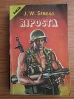 Anticariat: J. W. Stesso - Riposta. Indraznetii inving