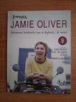 Anticariat: Jamie Oliver - Intoarcerea bucatarului care se dezbraca de secrete (volumul 9)