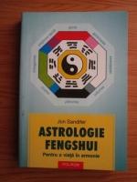 Anticariat: Jon Sandifer - Astrologie fengshui. Pentru o viata in armonie