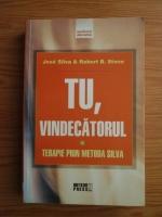 Anticariat: Jose Silva, Robert B. Stone - Tu, vindecatorul. Terapie prin metoda Silva