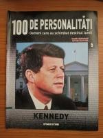 Kennedy (100 de personalitati, Oameni care au schimbat destinul lumii, nr. 5)