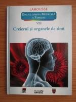 Anticariat: Larousse. Enciclopedia medicala a familiei, volumul 8. Creierul si organele de simt