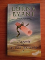 Anticariat: Lorna Byrne - Ingerii ne dau speranta