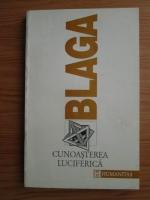Lucian Blaga - Trilogia cunoasterii, volumul 2: Cunoasterea luciferica