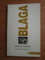 Anticariat: Lucian Blaga - Trilogia valorilor, volumul 3. Arta si valoare