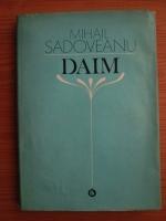 Anticariat: Mihail Sadoveanu - Daim