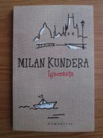 Milan Kundera - Ignoranta