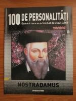 Nostradamus (100 de personalitati, Oameni care au schimbat destinul lumii, nr. 19)