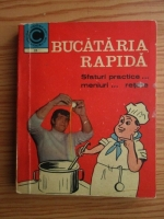 Anticariat: Olimpia Stefanescu - Bucataria rapida. Sfaturi practice, meniuri, retete