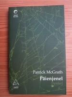 Anticariat: Patrick McGrath - Paienjenel