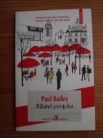 Anticariat: Paul Bailey - Baiatul printului