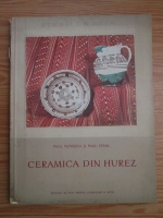Paul Petrescu, Paul Stahl - Ceramica din Hurez