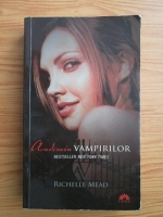 Richelle Mead - Academia vampirilor