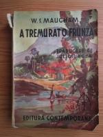 Anticariat: W. S. Maucham - A tremurat o frunza (editie veche, traducerea Jul. Giurgea)