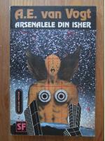 A. E. Van Vogt - Arsenalele din Isher