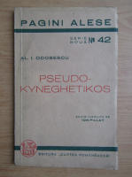 Anticariat: A. I. Odobescu - Pseudo-Kynegetikos (1941)