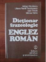 Adrian Nicolescu - Dictionar frazeologic Englez-Roman