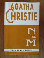 Anticariat: Agatha Christie - N sau M
