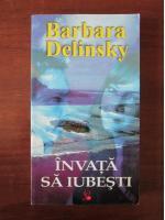 Barbara Delinsky - Invata sa iubesti
