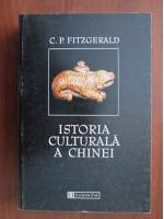 Anticariat: C. P. Fitzgerald - Istoria culturala a Chinei