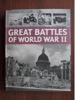 Chris Man - Great battles of World War II
