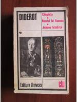 Anticariat: Diderot - Calugarita. Nepotul lui Rameau. Jacques fatalistul