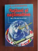 Anticariat: E. J. Hobsbawm - Natiuni si nationalism din 1780 pana in prezent