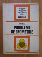 Anticariat: G. Titeica - Probleme de geometrie