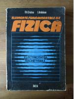 Anticariat: Gheorghe Cristea - Elemente fundamentale de fizica (Vol. 2)
