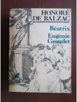 Honore de Balzac - Beatrix. Eugenie Grandet