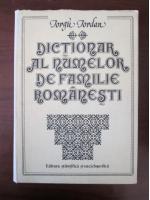 Anticariat: Iorgu Iordan - Dictionar al numelor de familie romanesti