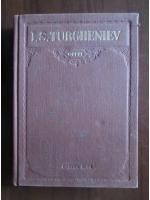 Ivan Sergheevici Turgheniev - Opere (volumul 4)