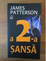 Anticariat: James Patterson - A 2-a sansa
