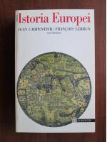 Anticariat: Jean Carpentier - Istoria Europei