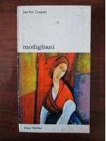 Anticariat: Jean-Paul Crespelle - Modigliani