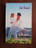 Joan Bramsch - Un sarut pentru mai bine