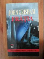 John Grisham - Fratia